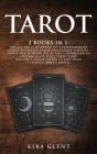 Tarot: 2 Books in 1: The 143 Pages In-Depth Yet Comprehensive Guide to Master Tarot divination, history, usage and modern dec Cover Image