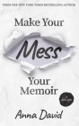 Make Your Mess Your Memoir Cover Image