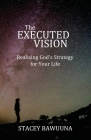 The Executed Vision Cover Image