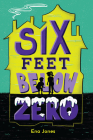 Six Feet Below Zero Cover Image