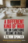A Different Kind of War: The Un Sanctions Regime in Iraq Cover Image