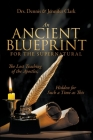 An Ancient Blueprint for the Supernatural: The Lost Teachings of the Apostles, Hidden for Such a Time as This Cover Image
