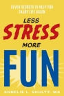 Less Stress More Fun Cover Image