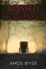Blessed Are the Peacemakers Cover Image