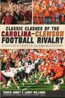 Classic Clashes of the Carolina-Clemson Football Rivalry: A State of Diunion (Sports) Cover Image