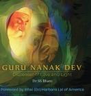 Guru Nanak Dev: Dispenser of Love and Light Cover Image