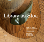 Library as Stoa: Public Space and Academic Mission in Snøhetta's Charles Library Cover Image