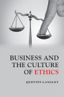 Business and the Culture of Ethics Cover Image