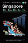 Singapore: The Monocle Travel Guide Series Cover Image