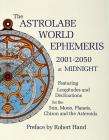 The Astrolabe World Ephemeris: 2001-2050 at Midnight Cover Image