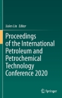 Proceedings of the International Petroleum and Petrochemical Technology Conference 2020 Cover Image