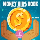 Money Kids Book: Financial System Kids Book Cover Image