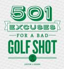 501 Excuses for a Bad Golf Shot Cover Image