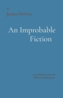 An Improbable Fiction: A comedy, mostly. Cover Image