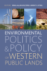 The Environmental Politics and Policy of Western Public Lands Cover Image