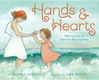 Hands & Hearts: With 15 Words in American Sign Language Cover Image