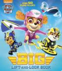 PAW Patrol Big Lift-and-Look Board Book (PAW Patrol) Cover Image
