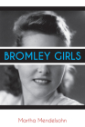 Bromley Girls Cover Image