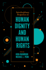Interdisciplinary Perspectives on Human Dignity and Human Rights Cover Image