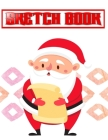 Sketch Book For Ideas Best Holiday Gift Ideas: Sketch Book Spiral Bound Artist Sketch Pads Pages Art Book Acid Free Drawing Paper - Trace - Compositio Cover Image