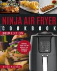 Ninja Air Fryer Cookbook: Delicious, Simple and Easy Ninja Air Fryer Recipes for Everybody Cover Image