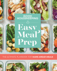Good Housekeeping Easy Meal Prep: The Ultimate Playbook for Make-Ahead Meals Cover Image