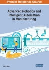 Research on Advanced Robotics and Intelligent Automation in Manufacturing Cover Image