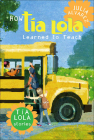 How Tia Lola Learned to Teach (Tia Lola Stories) Cover Image