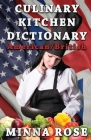 Culinary Kitchen Dictionary: American/British Cover Image