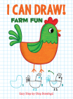 I Can Draw! Farm Fun: Easy Step-By-Step Drawings Cover Image