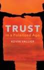 Trust in a Polarized Age Cover Image