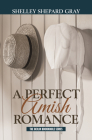 A Perfect Amish Romance Cover Image