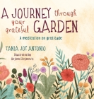 A Journey Through Your Grateful Garden: A guided meditation On Gratitude Cover Image