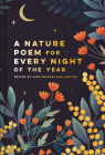 A Nature Poem for Every Night of the Year Cover Image