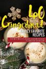 40 Gingerbread Family Favorite Recipes: The Best Biscuits, Bakes, And Beverages to Spice Up Your Life Cover Image