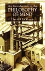 An Introduction to the Philosophy of Mind: Souls, Science and Human Beings Cover Image