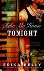Take Me Home Tonight (A Rock Star Romance #3) Cover Image