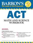 Barron's ACT Math and Science Workbook, 2nd Edition Cover Image