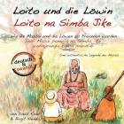 Loito und die Löwin: Wie die Massai und die Löwen zu Freunden wurden Cover Image