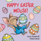 Happy Easter, Mouse! (If You Give...) Cover Image