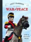 Cozy Classics War & Peace Cover Image