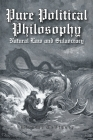 Pure Political Philosophy: Natural Law and Sulaocracy Cover Image