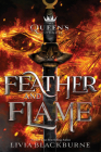 The Queen's Council #2 Feather and Flame Cover Image