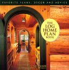 The Log Home Plan Book Cover Image