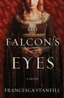 The Falcon's Eyes: A Novel Cover Image
