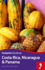 Costa Rica, Nicaragua and Panama Handbook (Footprint Handbooks) Cover Image