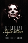 Becoming Lyla Dore Cover Image