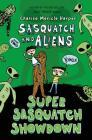 Super Sasquatch Showdown: Sasquatch and Aliens Cover Image