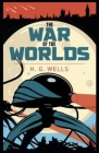The War of the Worlds: Illustrated Cover Image