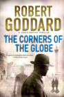 The Corners of the Globe: A James Maxted Thriller Cover Image